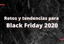Estrategias Black Friday 2020