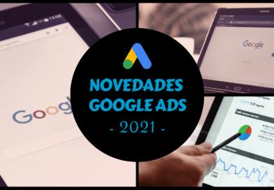Google Ads News 2021
