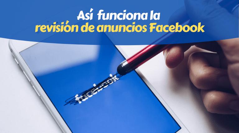 Revisión de anuncios en Facebook